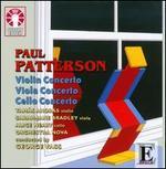 Paul Patterson: Violin Concerto; Viola Concerto; Cello Concerto