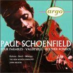 Paul Schoenfield: Four Parables; Vaudeville; Klezmer Rondos