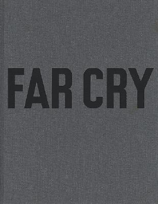 Paulo Nozolino: Far Cry - Nozolino, Paulo (Photographer), and Loock, Ulrich (Text by), and Nunes, Rui (Text by)
