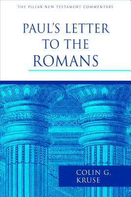Paul's Letter to the Romans - Kruse, Colin G