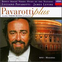 Pavarotti Plus - Dolora Zajick (vocals); Dwayne Croft (vocals); Francesco Ellero d'Artegna (vocals); Giuseppe Sabbatini (vocals);...