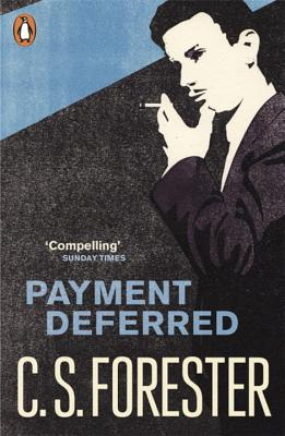 Payment Deferred - Forester, C. S.
