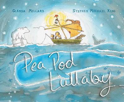 Pea Pod Lullaby - Millard, Glenda