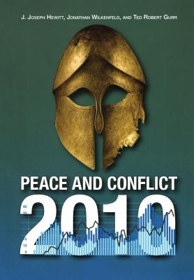 Peace and Conflict 2010 - Hewitt, J Joseph, and Wilkenfeld, Jonathan, and Gurr, Ted Robert