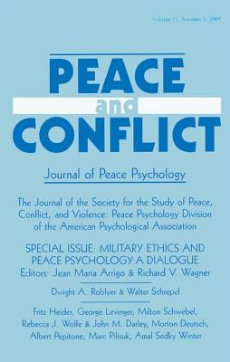 Peace and Conflict: Journal of Peace Psychology; Number 1 - Arrigo, Jean Maria (Editor), and Wagner, Richard V (Editor)