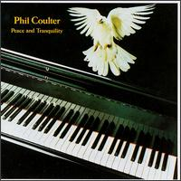 Peace and Tranquility - Phil Coulter