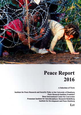 Peace Report 2016: A Selection of Texts - Johannsen, Margret (Editor), and Schoch, Bruno (Editor), and Mutschler, Max M (Editor)