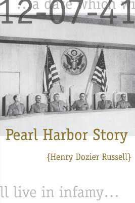 Pearl Harbor Story - Russell, H D