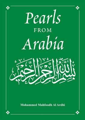 Pearls from Arabia - Al Ardhi, Mohammed Mahfoodh