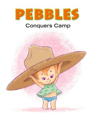 Pebbles Conquers Camp - Carney, Charles