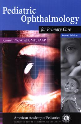 Pediatric Opthamology for Primary Care - Wright, Kenneth W, and Mattison, Rob, and Wright, Kenneth W