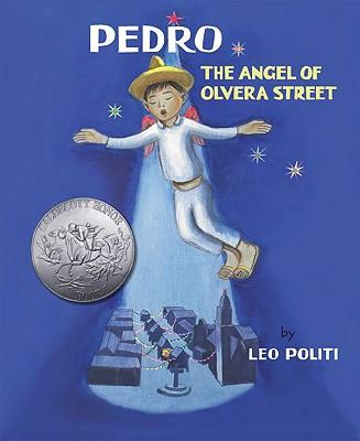 Pedro: The Angel of Olvera Street - Politi, Leo