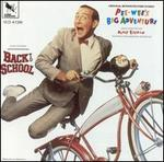 Pee-Wee's Big Adventure / Back to School [Original Motion Picture Scores]