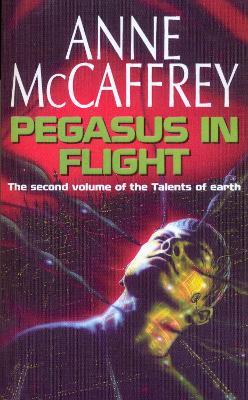 Pegasus in Flight - McCaffrey, Anne