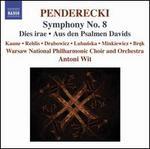 Penderecki: Symphony No. 8; Dies irae; Aus den Psalmen Davids