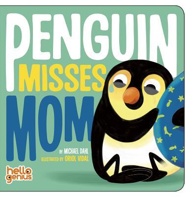 Penguin Misses Mom - Dahl, Michael