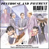 Penthouse and Pavement - Heaven 17