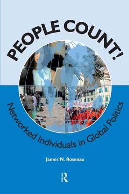 People Count!: Networked Individual in World Politics - Rosenau, James N