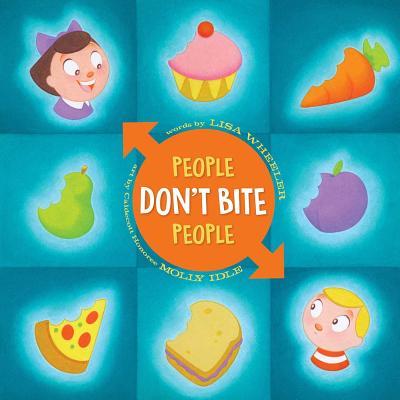 People Don't Bite People - Wheeler, Lisa