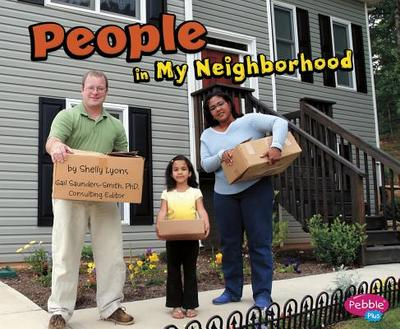 People in My Neighborhood - Saunders-Smith, Gail, PH.D. (Consultant editor), and Lyons, Shelly