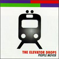 People Mover - The Elevator Drops
