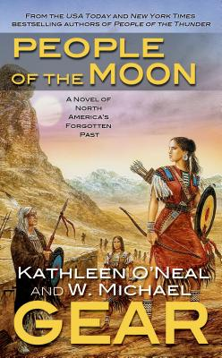 People of the Moon - Gear, W Michael, and Gear, Kathleen O'Neal