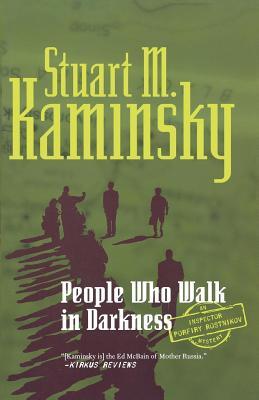 People Who Walk in Darkness - Kaminsky, Stuart M