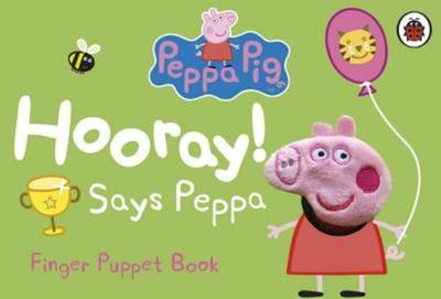 Peppa Pig: Hooray! Says Peppa Finger Puppet Book -