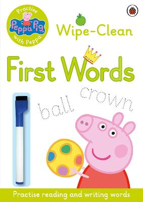 Peppa Pig: Practise with Peppa - Wipe-Clean First Words -
