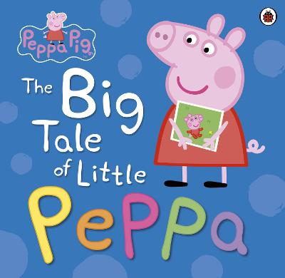 Peppa Pig: The Big Tale of Little Peppa -
