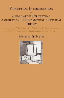 Perceptual Interpretation - Smythe, Johnathan Q