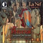 Perceval: La quête du Graal (The Quest for the Grail), Vol. 1