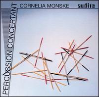 Percussion Concertant - Cornelia Monske (percussion)