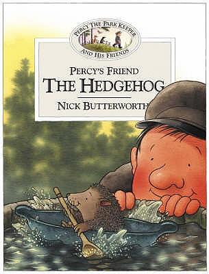 Percy's Friend the Hedgehog - Butterworth, Nick