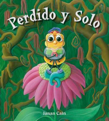 Perdido Y Solo - Cain, Janan, and Martiinez Cespedes, Amalia (Translated by)
