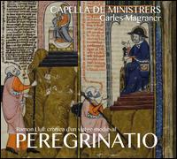 Peregrinatio - Aziz Samsaoui (qanoun); Aziz Samsaoui; Capella de Ministrers; Isabel Juaneda (vocals); Jordi Abelló (vocals);...