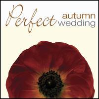 Perfect Autumn Wedding -