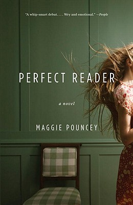 Perfect Reader - Pouncey, Maggie