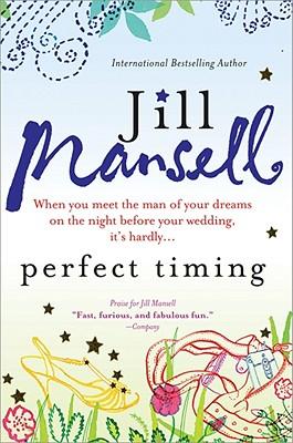Perfect Timing - Mansell, Jill