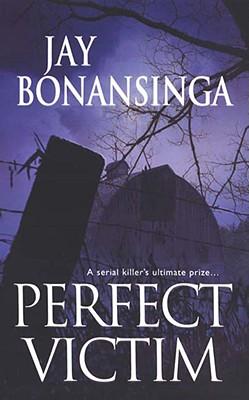 Perfect Victim - Bonansinga, Jay