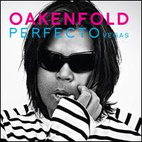 Perfecto: Vegas - Paul Oakenfold