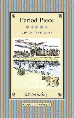 Period Piece - Raverat, Gwen, and Spalding, Frances, Professor (Afterword by)