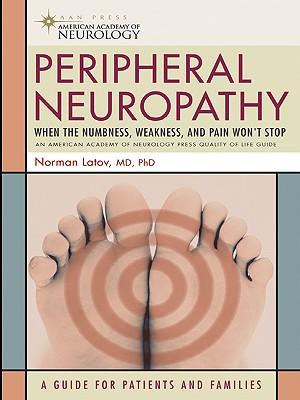 Peripheral Neuropathy - Latov Phd, MD Norman