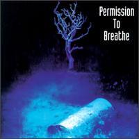 Permission to Breathe - Permission to Breathe