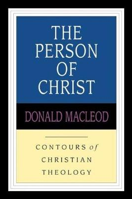 Person of Christ - MacLeod, Donald
