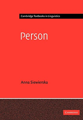 Person - Siewierska, Anna, and Anna, Siewierska, and Anderson, S R (Editor)