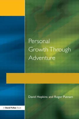 Personal Growth Thru Adventure - Hopkins, David