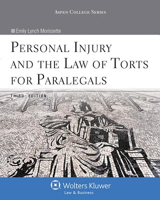 Personal Injury and the Law of Torts for Paralegals, Third Edition - Morissette, Emily Lynch
