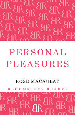 Personal Pleasures - Macaulay, Rose