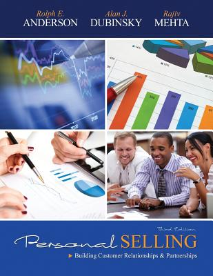 Personal Selling - Anderson, Rolph E., and Dubinsky, Alan J., and Mehta, Rajiv